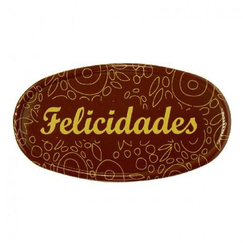 PLACA FELICIDADES CHOCOLATE